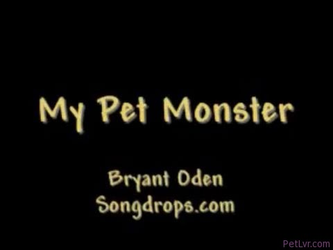 My Pet Monster: A funny Songdrops song by Bryant Oden